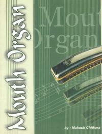 MOUTH ORGAN (English) (Paperback): Book by CHITKARA MUKESH