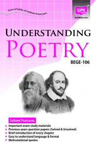 BEGE106 Understanding Poetry (IGNOU Help book for BEGE-106 in English Medium): Book by GPH Panel of Experts