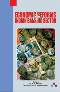 Economic Reforms & Indian Banking Sector (English) 1st Edition: Book by Dr. N.N. Sharma