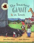 The Smartest Giant in Town: Book by Julia Donaldson