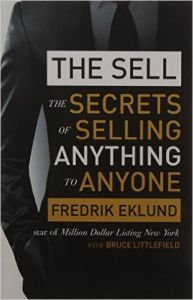 THE SELL : THE SECRETS OF SELLING: Book by Fredrik Eklund