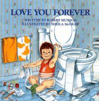 Love You Forever: Book by Robert N Munsch
