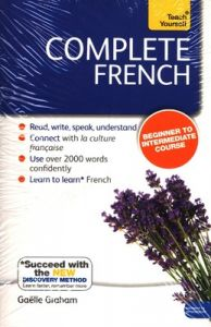 Complete French (Learn French with Teach Yourself): Book: New edition (English) (Paperback): Book by Gaelle Graham
