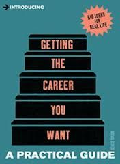 Introducing Getting the Job You Want: A Practical Guide (English): Book by Denise Taylor