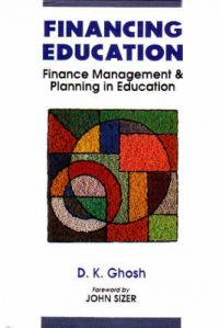 Financing Education. I. Finance Management and Planning in Education. II. Resource Generation in  Education.: Book by D.K. Ghosh