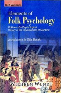 Elements of Folk Psychology: Outlines of A Psychological History of The Development of Mainkind (2 Vols,): Book by Wilhelm Wundt