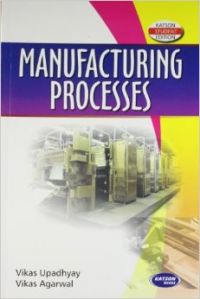 Manufacturing Processes For Uptu (English) (Paperback): Book by V. Agarwal