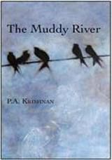 Muddy River: Book by P. A. Krishnan
