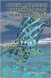 Recent Advances in Biotechnology of Plant Products HB (English) (Hardcover): Book by Carey P