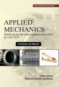 Applied Mechanics (Strictly as per the latest syllabus prescribed by U.B.T.E.R.) (English) (Paperback): Book by NA