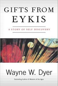 Gifts from Eykis (English) (Paperback): Book by Wayne W Dyer