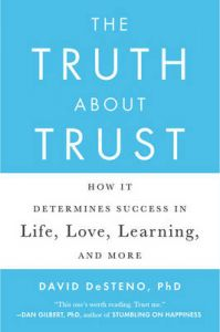 The Truth About Trust: How It Determines Success in Life, Love, Learning, and More (English) (Paperback): Book by David DeSteno