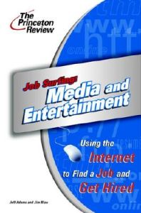 Job Surfing: Media/Ent.: Book by Princeton Review
