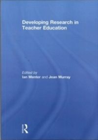 Developing Research in Teacher Education (English) (Paperback): Book by Ian Menter