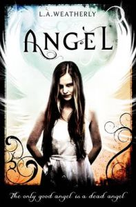 Angel: Book by L.A. Weatherly