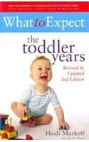 What To Expect The Toddler Years: Book by HEIDI MURKOFF ,  SHARON MAZEL