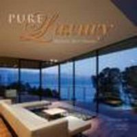 Pure Luxury: World's Best Houses: Book by Driss Fatih
