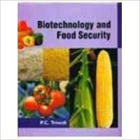 Biotechnology and Food Security 01 Edition: Book by P. C. Trivedi