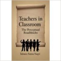 Teachers in classroom (English): Book by Talmeez Fatma Naqvi