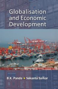 Globalisation and Economic Development: Book by B. K. Panda, Sukanta Sarkar