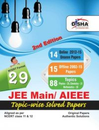 29 JEE Main/ AIEEE Topic-wise Solved Papers 2nd Edition (15 Offline + 14 Online) - NCERT Format (English): Book by NA