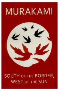 South Of The Border, West Of The Sun (English) (Paperback): Book by Haruki Murakami