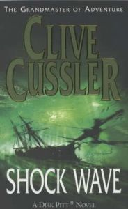 Shock Wave: Book by Clive Cussler