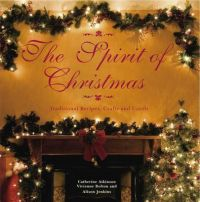 The Spirit of Christmas: Traditional Recipes, Crafts and Carols: Book by Alison Jenkins