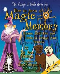 How to Have a Magic Memory: Book by Sue Whiting