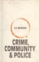 Crime Community And Police: Book by V.K. Mohan