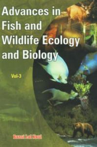 Advances in Fish and Wildlife Ecology and Biology Vol. 3: Book by Bansai Lal Kaul