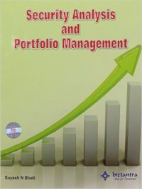 Security Analysis And Portfolio Management (English): Book by Suyash N Bhatt