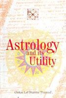 Astrology And Its Utility: Book by Onkar Lal Sharma