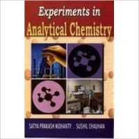 Experiments in Analytical Chemistry, 2010 (English): Book by                                                       Satya Prakash Mohanty , a renowned teacher, has had a brilliant academic record. An assistant professor of chemistry, he did his masters and doctorate degrees in chemistry. Having over three decades of professional standing, he is associated with various pedagogical institutes. He has guided m... View More                                                                                                    Satya Prakash Mohanty , a renowned teacher, has had a brilliant academic record. An assistant professor of chemistry, he did his masters and doctorate degrees in chemistry. Having over three decades of professional standing, he is associated with various pedagogical institutes. He has guided many research students for their doctorate degree. Dr. Mohanty is widely travelled and is committed to the cause of excellence in teaching of chemistry. He has organised many national as well as international seminars, symposia, workshops and congresses and has been honoured widely for his significant academic contributions. An illustrations educationist, he contributed many scholarly papers on national and international journals, magazines etc.  Sushil Chauhan  did his M.Sc and is Ph.D in chemistry. His areas of interest are organic synthesis, stereochemistry, organic reaction chemistry and organometallics. For the last twenty years, he has been teaching chemistry to graduate and undergraduate students. He is an advisor to many industrial organisations and is associated with many academic institutions in India and abroad. Dr. Chauhan started his career as a lecturer in a local college in 1985. Since then he is engaged in teaching and research activities. He has guided many research students for their doctorate degree. He is a contributing editor to many science magazine and a columnist to many professional journals of repute. He has also authored many outstanding books on organic biochemistry.