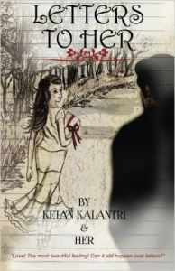 Letters to Her: Book by Ketan Kalantri & Her