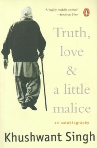 Truth, Love and a Little Malice (English) (Paperback): Book by Khushwant Singh