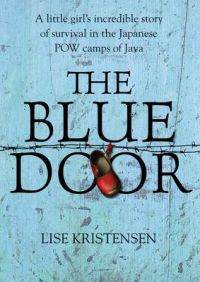 The Blue Door: Book by Lise Kristensen