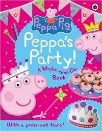 Peppa Pig: Peppa's Party: Book by Peppa Pig