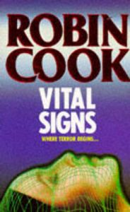 Vital Signs: Book by Robin Cook