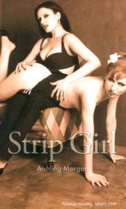 Strip Girl: Book by Aishling Morgan