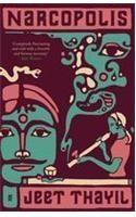 Narcopolis: Book by Jeet Thayil