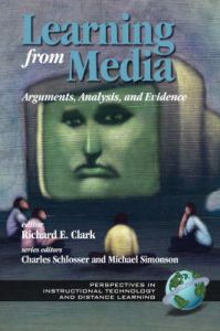 Learning from Instructional Media: Collected Writings of Richard E.Clark: Book by Richard E. Clark