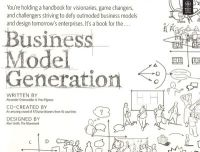 Business Model Generation: A Handbook for Visionaries, Game Changers, and Challengers (English) 1st Edition (Paperback): Book by Yves Pigneur Alexander Osterwalder