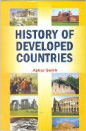 History of developed countries(2 vol): Book by Azhar Seikh