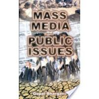 Mass Media And Public Issues: Book by Gopal Bhargava