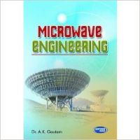 Microwave Engineering: Book by A K Gautam