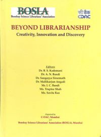 Beyond librarianship creativity innovation and discovery (English): Book by B. S. Kademani