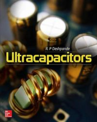 Ultracapacitors: Book by R P Deshpande