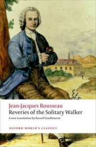 Reveries of the Solitary Walker: Book by Jean-Jacques Rousseau