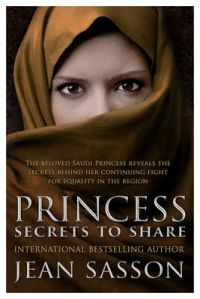 Princess: Secrets to Share (H): Book by Jean Sasson
